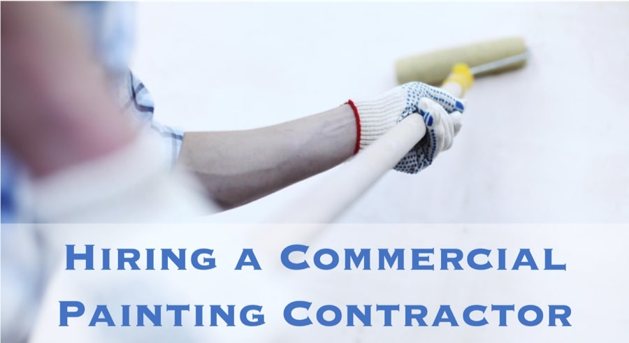Hiring a Commercial Painting Contractor