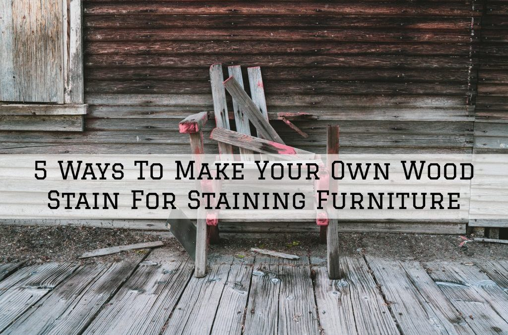 5 Ways To Make Your Own Wood Stain For Staining Furniture in Chesterfield, MI