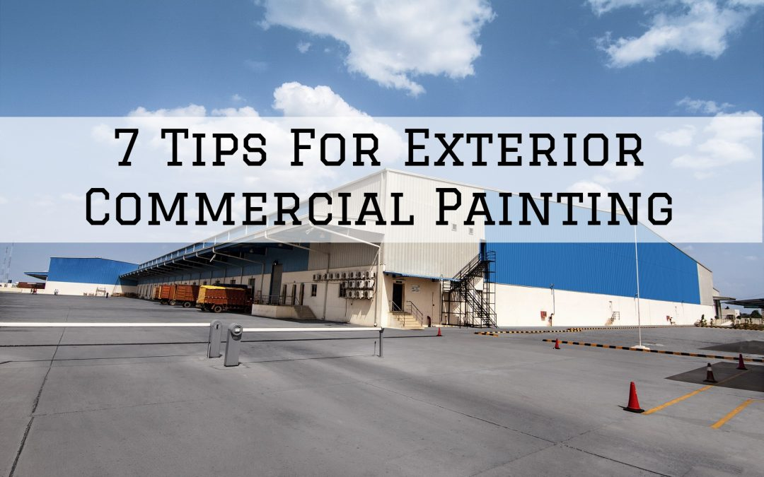 7 Tips For Exterior Commercial Painting in New Baltimore, MI