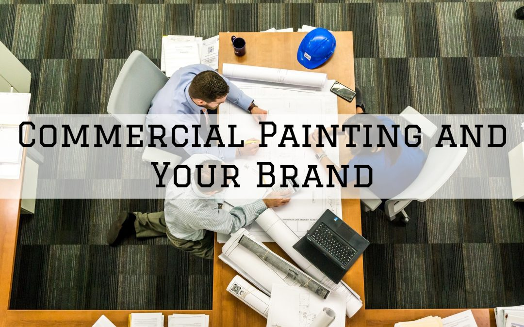 Commercial Painting and Your Brand in Macomb, MI