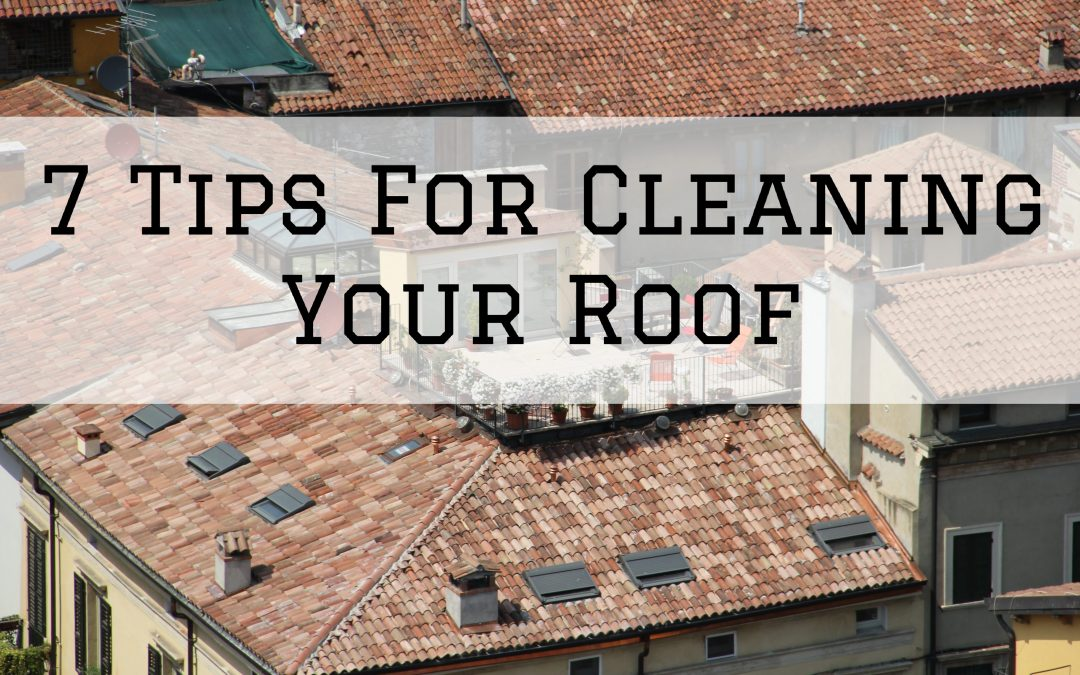 7 Tips For Cleaning Your Roof in Macomb, MI