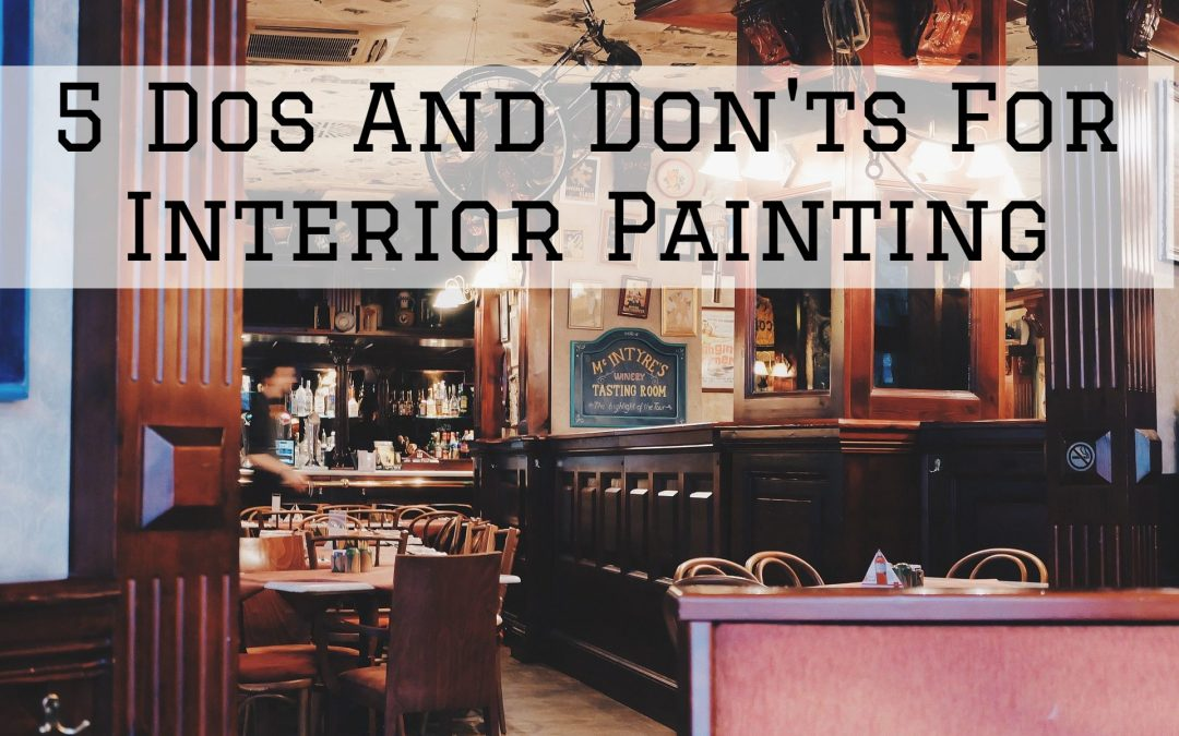 5 Dos And Don'ts For Interior Painting in Shelby Township, MI